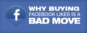 buying-facebook-likes-bad-move-1